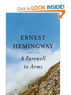 A Farewell To Arms: Ernest Hemingway: 9780684801469: Amazon.com: Books