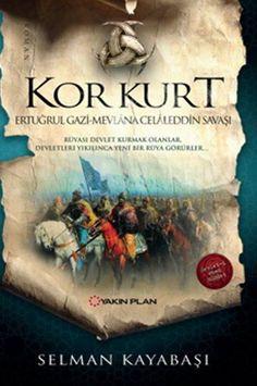 Selman Kayabaşı Kor Kurt romanı ile Moğol Selçuklu savaşı sonrasında yaşananlara ışık tutuyor.