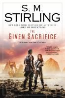 The Given Sacrifice by S.M Stirling Available September 3