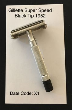 Gillette Super Speed Black Tip, date code (from my collection) Super Speed, Close Shave, Wet Shaving, Safety Razor, The Good Old Days, Barber Shop, Iran, Coding, Stylish