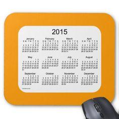 2015 Calendar by Janz White on Pumpkin Orange Mouse Pad