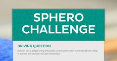 Sphero Challenge by Liz Malone | This newsletter was created with Smore, an online tool for creating beautiful newsletters for for individual educators, schools and districts