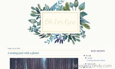 Oh Em Gee - Gorgeous Watercolor Blogger Design - Blogger Candy