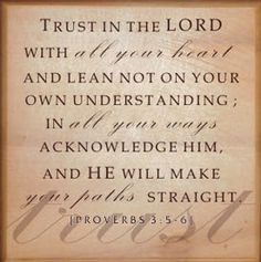 MAXMILLIAN THE SECOND: Trust in the lord with.....