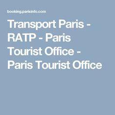 Transport Paris - RATP - Paris Tourist Office - Paris Tourist Office