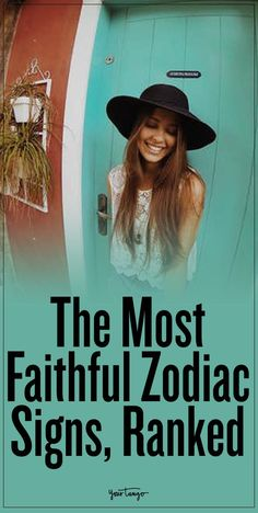 Check out the most faithful zodiac signs!