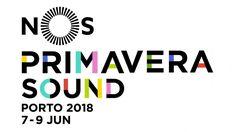 NOS Primavera Sound 2018 já tem cartaz