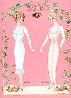 Sisters - Fashions of the Early 1900s  this site provides a lot sheets of outfits to fit these paper dolls. If nothing else, it's a collection of fashion ideas from that period of time.