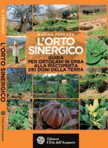 """Grande emozione:pubblicato il mio libro """"L'Orto sinergico"""" di Marina Ferrara! #ortosinergico #agricolturasinergica www.ecopasticci.it"""