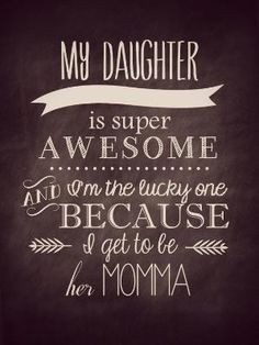 222 Best Love quotes for daughter images in 2017