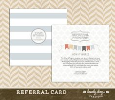 This is a fully layered 5x5 Referral Card template, perfect to hand out at the end of a session to encourage repeat business and gain new