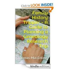 Amazon.com: Family History Trippin' - A Guide to Planning a Genealogy Research Trip eBook: Thomas MacEntee: Kindle Store #hackgenealogy #genealogy #technology