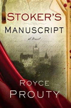 Stoker's Manuscript-Royce Prouty