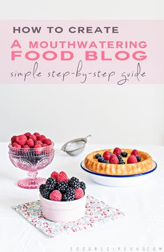 How To Create A Mouthwatering Food Blog