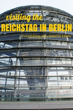 Everything you need to know about visiting the Reichstag in Berlin