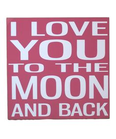 Take a look at this Deep Pink & White 'Love You to the Moon' Wall Art by Vinyl Crafts on #zulily today!