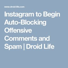 Machine Learning, Spam, Life, Instagram