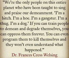 Dr. Frances Cress Welsing