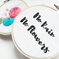 No rain no flowers hand embroidery