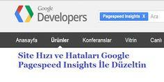 Google Pagespeed Site Hızı ve Hataları
