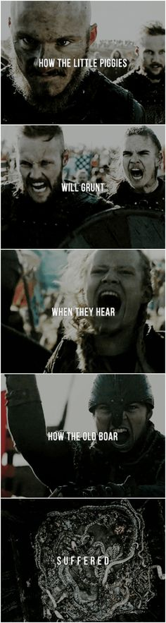 """How the little piggies will grunt when they hear how the old boar suffered."" #RagnarLothbrok #Vikings #Bjorn #Ubbe #Ivar #Hvitserk #Sigurd #Ragnarssons #season4"