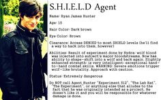 Here's the SHIELD agent profile for Ryan. :) I couldn't find anywhere to really include his personality, but...well, I think it turned out pretty well anyway. Tell me what ya'll think and if you have any questions about him, well, I'm here! :)