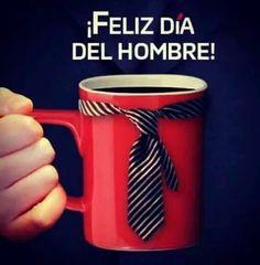 Feliz día para todos los hombres caballerosos, detallistas, amorosos y trabajadores!