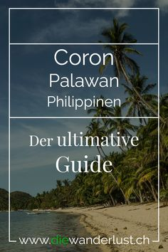 We'll give you insider tips about Busuanga Island and Coron Town and tell you what attractions and activities there are. In addition, tips on restaurants and hotels. Cebu, Coron Palawan Philippines, Philippine Holidays, Asia, Restaurants, Hotels, Travel, Life, Budget Travel