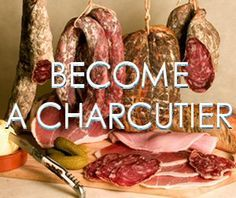 I want to learn how to make charcuterie and have my own smoking house where I prepare all kinds of cured meat products... yum :-)