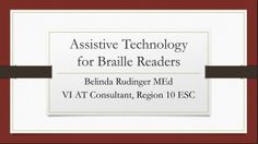 Presentation on Assistive Technology for Braille Readers