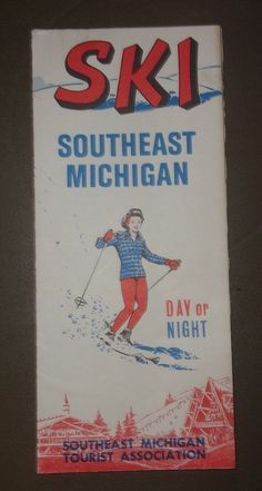 """""""SKI""""- Southeast Michigan Tourist Assn. vintage- circa 1960's pamphlet   eBay"""