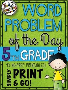"""Problem of the Day (5th Grade) comes complete with 90 Common Core friendly word problems for your kids to work through.  In my classroom, I put every everything in context.  I find the material """"sticks"""" better when the kids are forced to learn through problem solving!"""