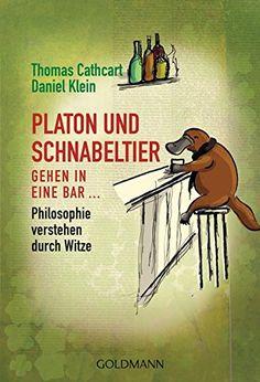 Platon und Schnabeltier gehen in eine Bar...: Philosophie... http://www.amazon.de/dp/3442155991/ref=cm_sw_r_pi_dp_SxNixb11YB6CF