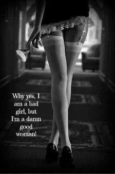 Bad girl, good woman