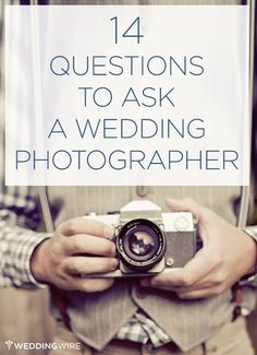 Great tips: 14 questions to ask a wedding photographer!