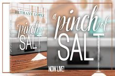 Release day AND Giveaway A Pinch of Salt by Bethany Lopez New contemporary romance Pinch Of Salt, Giveaway, Romance, Three Sisters, Rainy Days, Book, Catering, Pajamas, Ideas