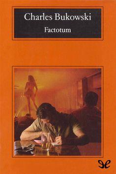 Factotum - http://descargarepubgratis.com/book/factotum/