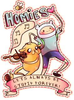Homies for life! - Adventure Time! by NightOwl-94.deviantart.com on @deviantART