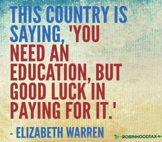 Senator Elizabeth Warren on why we need tuition free public colleges and universitites.