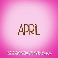 April (Voor meer inspiratie, en unieke geboortekaartjes kijk op www.heyboyheygirl.nl)
