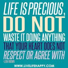 Life is precious... #Daily #Inspirational #Quotes