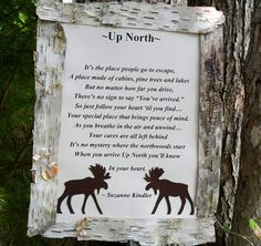 Up North poem plaque with Moose Decoration by DiggettDenDesigns, $15.00