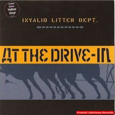 2001 Limited edition yellow vinyl 7 Inch of Invalid Litter Dept. by At The Drive-In Brand New Item is unplayed and mint