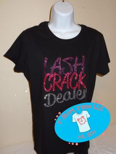 Hey, I found this really awesome Etsy listing at https://www.etsy.com/listing/228960340/lash-crack-dealer-glitter-print-ladies