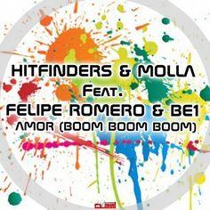 Hitfinders & Molla Ft. Felipe Romero & Be1 - Amor (Boom Boom Boom) (Radio Edit)