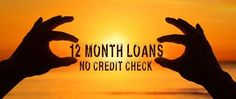 12 Month Loans No Credit Check
