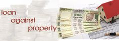 How to use Loan against property to one's advantage