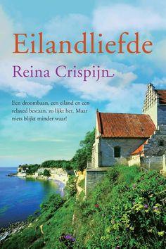 52/52 20170815: Eilandliefde; Weer een prachtige feelgood roman van Reina Crispijn.  Is genieten van begin tot het einde!