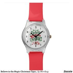 Believe in the Magic Christmas Typography Watch