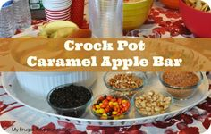 Crock Pot Caramel Apple bar- so much fun and mess free! Perfect for class parties.